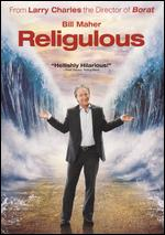 Religulous - Larry Charles