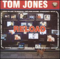 Reload [Bonus Tracks] - Tom Jones