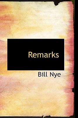 Remarks - Nye, Bill