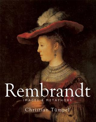 Rembrandt: Images and Metaphors - Tumpel, Christian