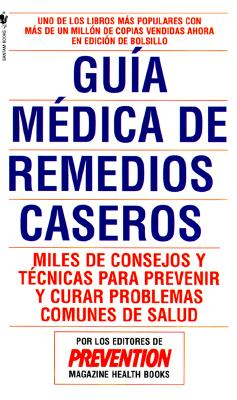 Remedios Caseros - Kirchheimer, Sid, and Prevention Magazine, and Prevention, Mag