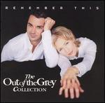 Remember This: Out of the Grey Collection 1991-1998