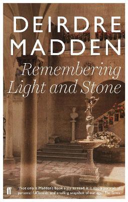 Remembering Light and Stone - Madden, Deirdre