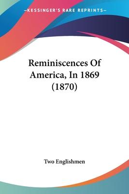 Reminiscences of America, in 1869 (1870) - Two Englishmen