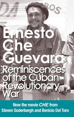 Reminiscences of the Cuban Revolutionary War: Authorized Edition - Guevara, Ernesto Che