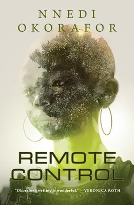 Remote Control - Okorafor, Nnedi