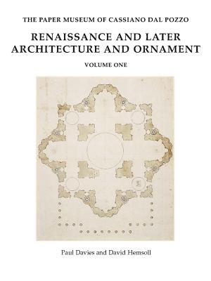 Renaissance and Later Architecture and Ornament - Davies, Paul