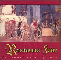 Renaissance Faire - St. Louis Brass Quintet (brass ensemble); Steven Butters (percussion)