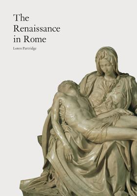 Renaissance in Rome - Partridge, Loren