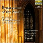 Renaissance of the Spirit: the music of Orlando di Lasso and his contemporaries