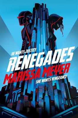 Renegades - Meyer, Marissa