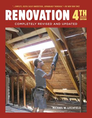 Renovation 4th Edition: Completely Revised and Updated - Litchfield, Michael