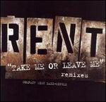 Rent: Take Me or Leave Me