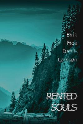 Rented Souls - Dahll-Larsson, MR Eirik Moe