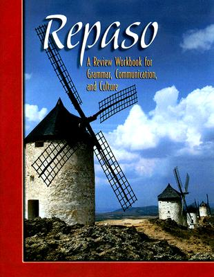 Repaso: A Review Workbook for Grammar, Communication, and Culture - McGraw-Hill/Glencoe (Creator)