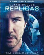 Replicas [Includes Digital Copy] [Blu-ray/DVD]