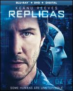 Replicas [Includes Digital Copy] [Blu-ray/DVD] - Jeffrey Nachmanoff