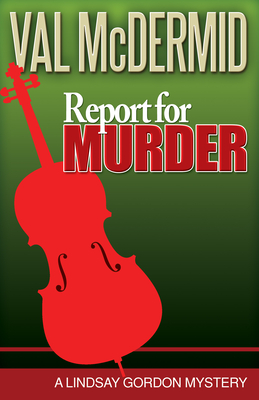 Report for Murder - McDermid, Val