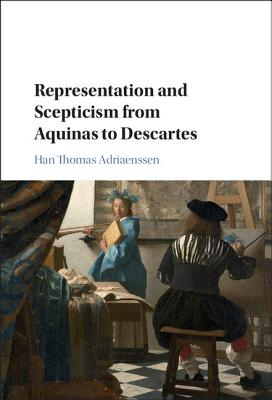 Representation and Scepticism from Aquinas to Descartes - Adriaenssen, Han Thomas