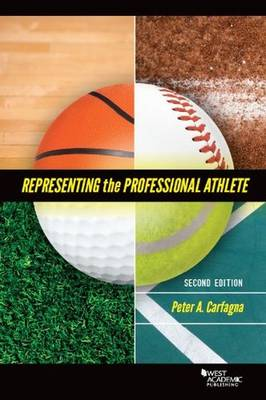 Representing the Professional Athlete - Carfagna, Peter