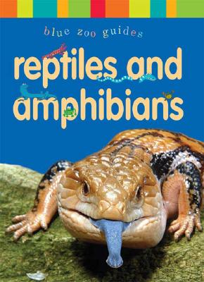 Reptiles and Amphibians - Phillips, Dee