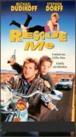 Rescue Me - Arthur A. Seidelman