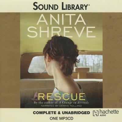 Rescue - Shreve, Anita, and Holland, Dennis (Read by)