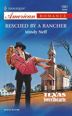 Rescued by a Rancher - Neff, Mindy