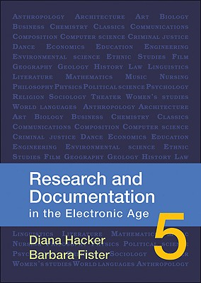 Research & Documentation in the Electronic Age, 5th Edition - Hacker, Diana, and Fister, Barbara