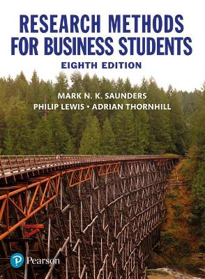 Research Methods for Business Students - Saunders, Mark, and Lewis, Philip, and Thornhill, Adrian