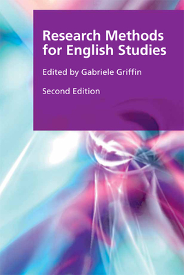Research Methods for English Studies - Griffin, Gabriele (Editor)