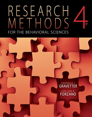 Research Methods for the Behavioral Sciences - Gravetter, Frederick J, and Forzano, Lori-Ann B