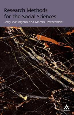 Research Methods for the Social Sciences - Wellington, Jerry, Professor, and Szczerbinski, Marcin
