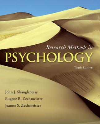 Research Methods in Psychology - Shaughnessy, John J., and Zechmeister, Eugene B., and Zechmeister, Jeanne S.
