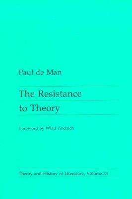 Resistance to Theory - De Man, Paul, Professor