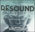 Resound Beethoven, Vol. 6: Symphony 8 & Concerto for Piano after the Violin Concerto