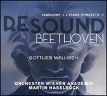 Resound Beethoven, Vol. 7: Symphony 4 & Piano Concerto 4