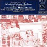 Respighi: La Boutique Fantasque; Rossiniana; Britten: Soirées Musicales; Matinées Musicales