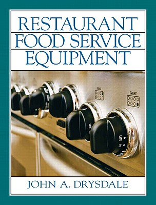 Restaurant and Food Service Equipment - Drysdale, John a