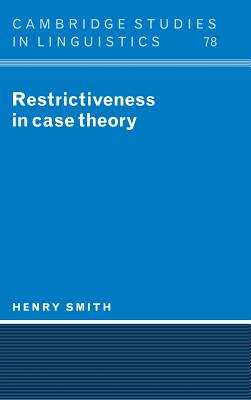Restrictiveness in Case Theory - Smith, Henry