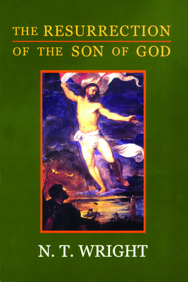 Resurrection Son of God P V3 - Wright, N T