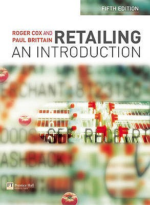 Retailing: An Introduction - Cox, Roger, and Brittain, Paul