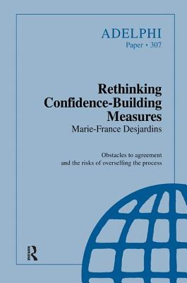 Rethinking Confidence-Building Measures - Desjardins, Marie-France