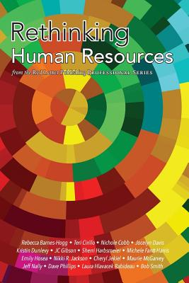 Rethinking Human Resources - Williamson, Kevin M (Editor)