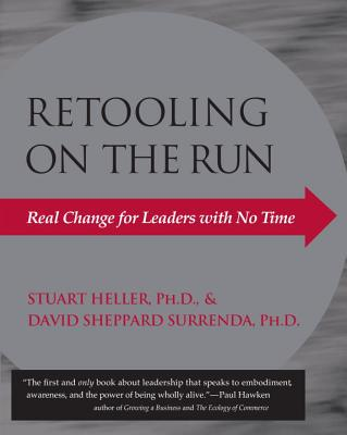 Retooling on the Run: The Executive Warrior - Heller, Stuart, and Surrenda, David
