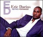 Retro Forward - Eric Darius