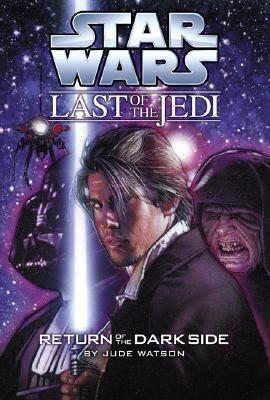 Return of the Dark Side - Watson, Jude
