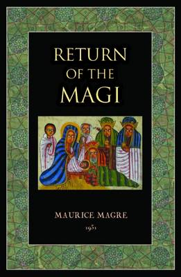 Return of the Magi - Magre, Maurice