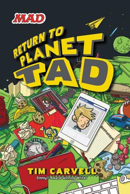 Return to Planet Tad - Carvell, Tim