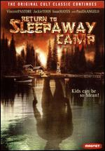 Return to Sleepaway Camp - Robert Hiltzik